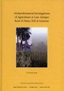 Archaeobotanical Investigations of Agriculture at Late Antique Kom El Nana  Tell El Amarna