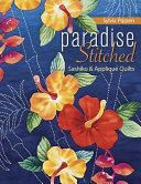 Paradise Stitched Sashiko   Applique Quilts