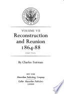 Reconstruction and Reunion, 1864-88