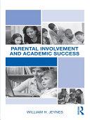 Parental Involvement and Academic Success