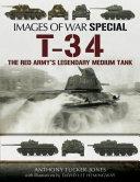 T 34  The Red Army s Legendary Medium Tank