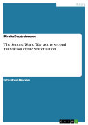 Pdf The Second World War as the second foundation of the Soviet Union Telecharger