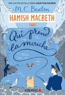 Hamish Macbeth 1 - Qui prend la mouche Pdf/ePub eBook