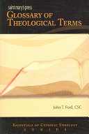 Saint Mary's Press Glossary of Theological Terms