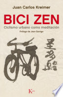 Bici Zen  : Ciclismo urbano como meditación
