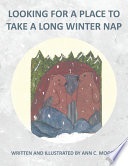 Looking For A Place To Take A Long Winter Nap