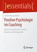 Positive Psychologie im Coaching