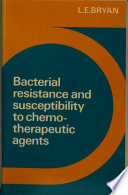 Bacterial Resistance and Susceptibility to Chemotherapeutic Agents