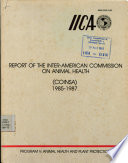 Iica  Report of the Inter american Commission on Animal Health  coinsa  1985 1987 Book