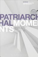 Pdf Patriarchal Moments
