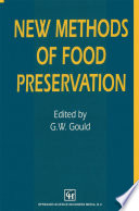 """New Methods of Food Preservation"" by G. W. Gould"
