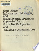 Drug abuse information, education, and rehabilitation programs supported by State health agencies and voluntary organizations