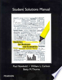 Student Solutions Manual [to] Statistics for Business and Economics, Eighth Edition [by] Paul Newbold, William L. Carlson, Betty M. Thorne