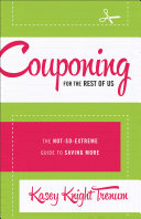 Couponing for the Rest of Us