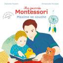 Ma journée Montessori, Tome 08