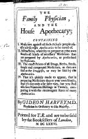 The Family Physician  and the House Apothecary  Etc