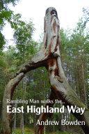 Rambling Man Walks the East Highland Way