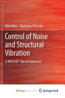 Control of Noise and Structural Vibration Book