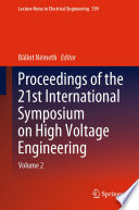 Proceedings of the 21st International Symposium on High Voltage Engineering