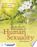 Exploring the Dimensions of Human Sexuality Book