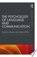 The Psychology of Language and Communication