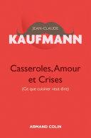 Casseroles, Amour et Crises - 2e édition Pdf/ePub eBook