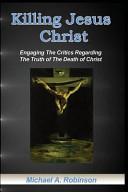 Killing Jesus Christ Book PDF