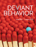 Deviant behavior / John A. Humphrey, Saint Anselm College, Frank A. Schmalleger, University of North Carolina at Pembroke