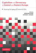 Capitalism and Democracy in Central and Eastern Europe