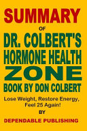 Summary Of Dr Colbert S Hormone Health Zone Book By Don Colbert