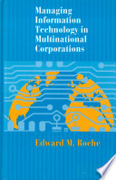 Managing Information Technology In Multinational Corporations