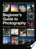 The Beginner s Guide to Photography Book PDF