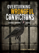 Overturning Wrongful Convictions