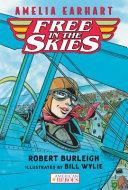 Amelia Earhart Free in the Skies ebook