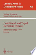 Conditional and Typed Rewriting Systems Book