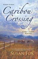 Caribou Crossing Pdf/ePub eBook