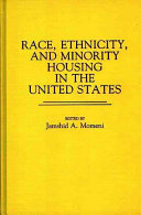 Race  Ethnicity  and Minority Housing in the United States