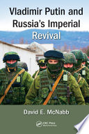 Vladimir Putin and Russia? Imperial Revival