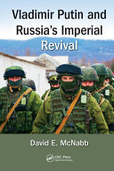 Vladimir Putin and Russia? Imperial Revival