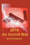 2018: An Uncivil War