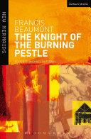 The Knight of the Burning Pestle [Pdf/ePub] eBook
