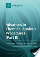 Advances in Chemical Analysis Procedures  Part II  Book
