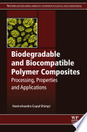 Biodegradable and Biocompatible Polymer Composites Book