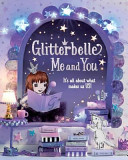 Glitterbelle Me and You