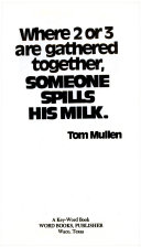 Where 2 Or 3 are Gathered Together  Someone Spills His Milk