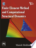 Finite Element Method And Computational Structural Dynamics Book PDF