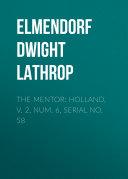 The Mentor: Holland, v. 2, Num. 6, Serial No. 58 [Pdf/ePub] eBook