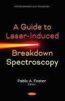 A Guide to Laser-induced Breakdown Spectroscopy