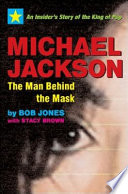 Michael Jackson  the Man Behind the Mask