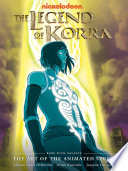 The Legend of Korra  The Art of the Animated Series   Book Four  Balance